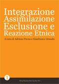 Integrazione, Assimilazione, Esclusione e Reazione Etnica