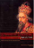 Sigismund of Luxemburg and his time (Oradea, december 6-9, 2007)
