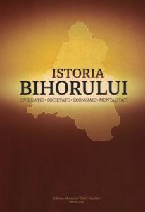 Istoria Bihorului. Civilizaţie. Societate. Economie. Mentalităţi