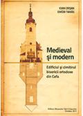 Medieval şi modern. Edificiul şi cimitirul Bisericii Ortodoxe din Cefa
