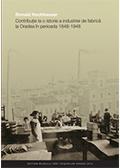 Contribuţie la o istorie a industriei de fabrică la Oradea în perioada 1848-1948