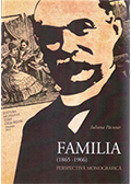 Familia (1865-1906). Perspectivă monografică