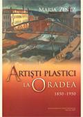 Artişti plastici la Oradea (1850-1950)