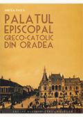 Palatul episcopal greco-catolic din Oradea