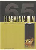 Fragmentarium. Studii interdisciplinare în onoarea lui Aurel Chiriac